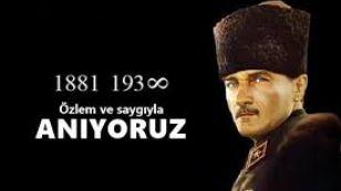 """Yüzyıllarca hür yaşamış Türk Milleti'ni, """"YA İSTİKLAL YA ÖLÜM!"""" parolasıyla yola çıkarak esaretten kurtaran BÜYÜK ASKER, BAŞKOMUTAN… Milleti, yokluk, çaresizlik ve karanlık içinde kıvranan bir ülkeye yeniden can veren; kurduğu genç, atılımcı ve saygın bir devletle DEVLETÇİ ATATÜRK… Türk halkına yakışan düşünce ve yenilikleriyle ÇAĞDAŞ, İNKILAPÇI ATATÜRK… Sorumluluk anlayışı, örnek davranışları ve  hizmetleriyle dünyanın hayran olduğu BÜYÜK DEVLET ADAMI ATATÜRK… BARIŞÇI, ÖNDER ATATÜRK…"""