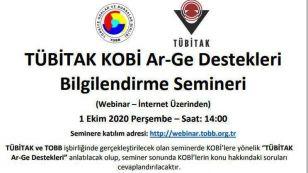 TÜBİTAK tarafından KOBİ'lere yönelik olarak verilen Ar-Ge destek ve hibeleri hakkında 01 Ekim 2020 Perşembe günü saat 14:00'te internet üzerinden bir bilgilendirme semineri gerçekleştirilecektir.   Seminere ilişkin duyuru metni ekte sunulmaktadır.