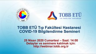 TOBB ETÜ Tıp Fakültesi Hastanesi COVID-19 Bilgilendirme Semineri