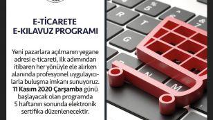 E-ticarete E-Kılavuz programı 11 Kasım 2020 Çarşamba günü başlıyor.  5 hafta boyunca devam edecek programın detayları http://webinar.tobb.org.tr adresinde yer alıyor. Katılımınızı bekliyoruz