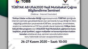 TOBB organizasyonunda TÜBİTAK işbirliğinde gerçekleştirilecek olan Ufuk2020 Yeşil Mutabakat Çağrıları Bilgilendirme Webinarı'na katılımınızı bekliyoruz.   ???? 26-27 Kasım 2020 Saati on gösteren yüz ifadesi saat 10:00'da  Bağlantı simgesi http://webinar.tobb.org.tr